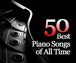 50 Best Piano Songs of All Time