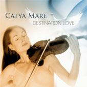 Catya Maré - Destination Love