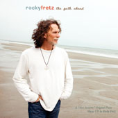 Rocky Fretz - The Path Ahead: ... And Steps Then Taken