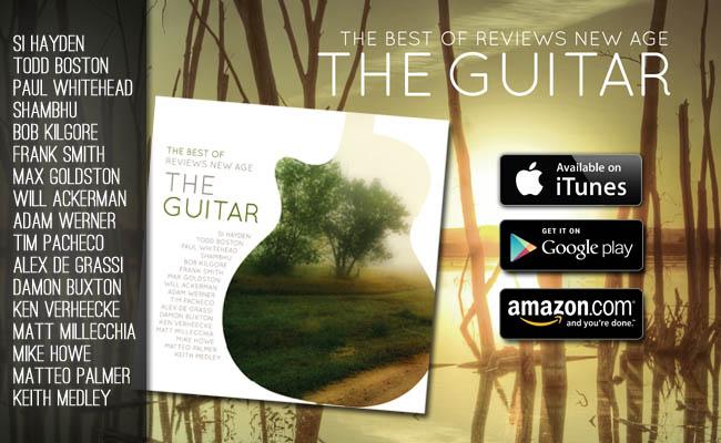 """The Best of Reviews New Age: The Guitar"" ya está a la venta!."