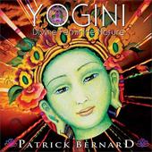 Patrick Bernard - Yogini: Divine Feminine Nature